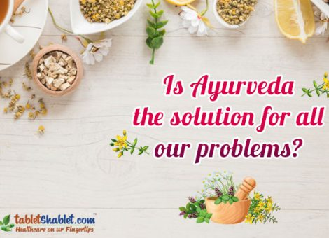 Is Ayurveda the Solution for all our Problems?