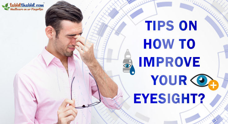 Tips on How to Improve Your Eyesight